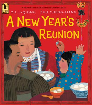 A New Year's Reunion By Yu, Li Qiong/ Liang, Zhu Chen (ILT)