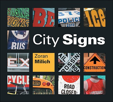 City Signs By Milich, Zoran